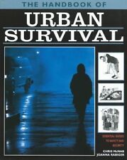 Urban Survival: Essential Guides to Safety and Security (Handbook of),Chris McN