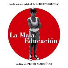 La Mala Educacion - Bad Education - OST - Alberto Iglesias (CD 2004) New/Sealed