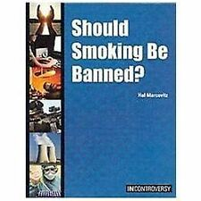 Should Smoking Be Banned? (In Controversy)-ExLibrary