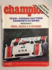 REVUE AUTO CHAMPION N°79 1972 ESSAI FERRARI DAYTONA - LE MANS // PHIL READ