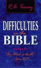 Difficulties in the Bible by R. A. Torrey (1997, Paperback)