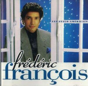 CD FREDERIC FRANCOIS LES ITALO AMERICAINS