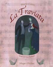 La Traviata - di Giuseppe Verdi - illustrazioni di Mara Cerri