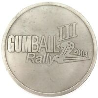 .HUGE / SCARCE ? GUMBALL RALLY 2004 1ST PLACE METAL MEDALLION