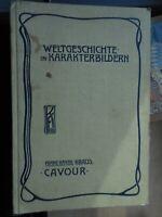 Franz Xaver Kraus: Cavour Die Erhebung Italiens im 19. Jahrhundert 1902