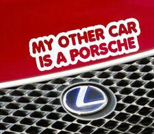 MY OTHER CAR IS A PORSCHE Funny Car/Window/Bumper EURO Vinyl Sticker/Decal M UK