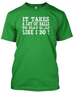 'TAKES A LOT OF BALLS' Tshirt GOLF CLUB FUNNY SLOGAN PING Gift Sport Mens Tee