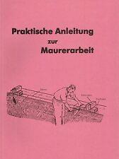 Anleitung zur Maurerarbeit: Maurertätigkeit. Wiederaufbau nach dem 2. Weltkrieg.