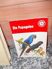 Die Papageien, von Carl Aschenborn, aus der Lehrmeister Bücherei.