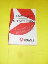 MANUALE DELLE MANIGLIE PER L'ARCHITETTO - ED.GHIDINI