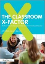 Classroom X-Factor : The Power of Body Language and Non-Verbal Communication ...