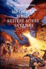 Lo Que la Biblia Refiere Sobre Satanßs by Christian Vision Literature Staff...