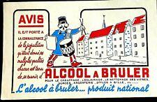 Ancien Buvard :ALCOOL A BRULER Chauffage, éclairage, nettoyage