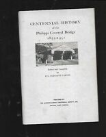 WV - Centennial History of the PHILIPPI COVERED BRIDGE 1852 - 1952 1st Edition