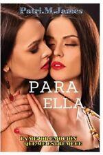 Para Ella: La Mejor Emocin que me Estremece. 1 Volume 1 Spanish Edition