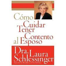Como Cuidar y Tener Contento al Esposo (Spanish Edition) - Acceptable - Schlessi