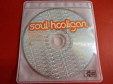 SOUL HOOLIGAN Music Like Dirt CD Disc ONLY