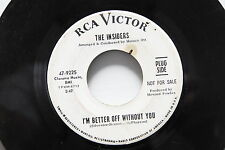 """THE INSIDERS """"I'm Better Off Without You/I'm Just A Man"""" PROMO 7"""" SOUL 45rpm"""