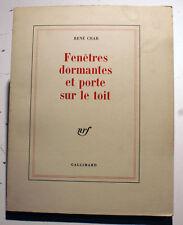 CHAR/FENETRES DORMANTES ET PORTE SUR LE TOIT/ED NRF/GALLIMARD/1979/EO