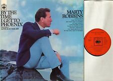 MARTY ROBBINS by the time i get to phoenix 63295 A1/B1 1st press LP PS EX-/EX-