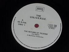 "The U.N.I.V.E.R.S.E:   The Return Of Telstar   UK  NM   7""   Acid House  Univers"