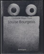 Louise Bourgeois: Designing for Free Fall by C. Meyer-Thoss (1992) HC/DJ 1ST