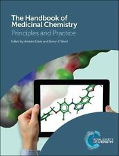 The Handbook of Medicinal Chemistry : Principles and Practice (2014, Hardcover)