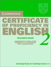 Cambridge Certificate of Proficiency in English 2 Teacher's Book: Examination pa