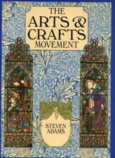 The Arts and Crafts Movement-Steven Adams, Patricia Bayer, Judith Simons, L. Ha
