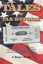 Tales of Tax Reform: The U.S. income tax laws were last reformed in 1986.  What