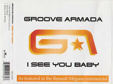 GROOVE ARMADA 3 TRACK CD SINGLE I SEE YOU BABY FEAT IN THE RENAULT MEGANE AD