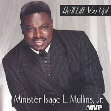 He'll Lift You Up by Issac Mullins, Jr. (CD, Jan-2001, iMVictory Productions/iMV