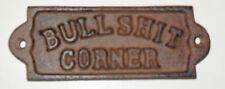 Rustic Cast Iron ' BULLSHIT CORNER ' PLAQUE funny SIGN