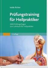 Prüfungstraining für Heilpraktiker von Isolde Richter (2016, Taschenbuch)