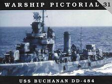 USS Buchanan DD-484 Destroyer (Warship Pictorial 31)