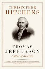 Thomas Jefferson: Author Of America (eminent Lives): By Christopher Hitchens