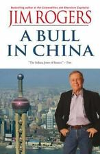 A Bull in China : Investing Profitably in the World's Greatest Market by Jim...
