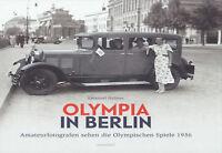 Olympia in Berlin (Buch) Amateurfotgrafen sehen die Olympischen Spiele 1936