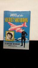 Joyce of the Secret Squadron Captain Midnight Adventure 1942 High Grade W/Dj