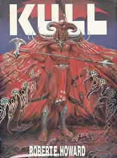 KULL by Robert E. Howard,1985,Grant,HC/DJ 1st