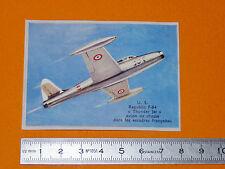 CHROMO BISCOTTES LUC 1952 AVIATION USA REPUBLIC F-84 THUNDER JET CHASSE