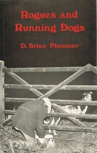 Rogues and Running Dogs PLUMMER, D. Brian