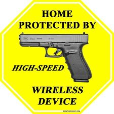 Home protected by high speed wireless device 2nd amendment gun aluminum sign