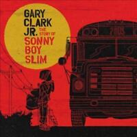 GARY CLARK JR.-THE STORY OF SONNY BOY SLIM - VINILO NEW VINYL RECORD