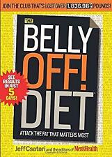 Belly off! Diet : Attack the Fat That Matters Most by Csatari, Jeff