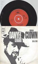 "7"" DANYEL GERARD --MEME UN CLOWN --"