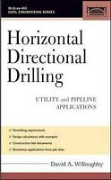 Horizontal Directional Drilling (HDD). Utility and Pipeline Applications by Will