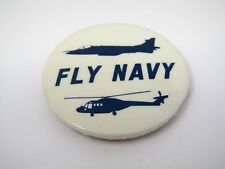 Vintage Collectible Pin Button: FLY NAVY Fighter Jet Helicopter
