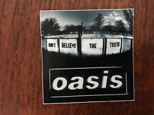 Oasis  promo sticker for the Don't Believe the Truth  cd 2005 out of print