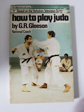 How to Play Judo by Gr Gleeson Ufc Mmabjj
